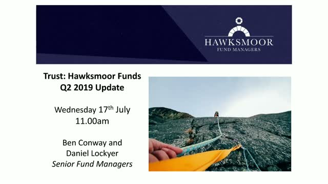 Trust: Hawksmoor Funds Q2 2019 Update