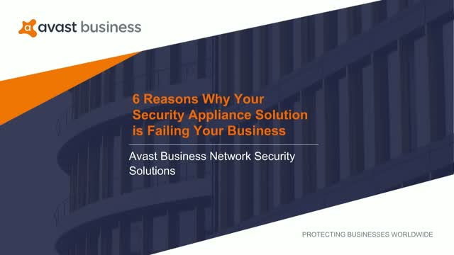 6 Reasons Why Your Security Appliance Solution is Failing Your Business
