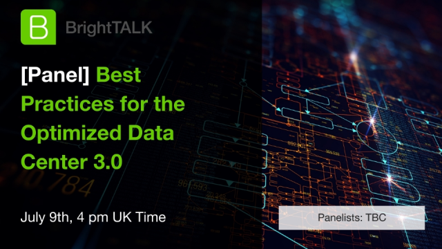 [Panel]: Best Practices for the Optimized Data Center 3.0