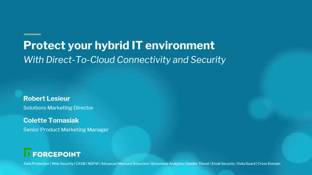 Protect Your Hybrid IT Environment with Direct-To-Cloud Connectivity & Security