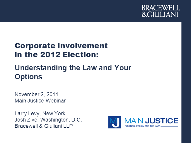 Corporate Involvement in the 2012 Election: Understanding the Law and