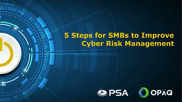 5 Steps for SMBs to Improve Cyber Risk Management & Gain a Competitive Advantage