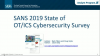 2019 SANS OT/ICS Cybersecurity Survey Webcast
