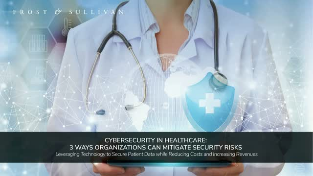 Cybersecurity in Healthcare: 3 Ways Organizations Can Mitigate Security Risks