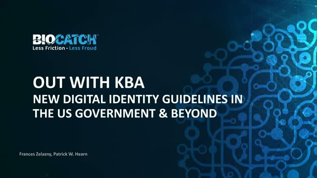 Out With KBA; In with New Digital Identity Guidelines for the US Government