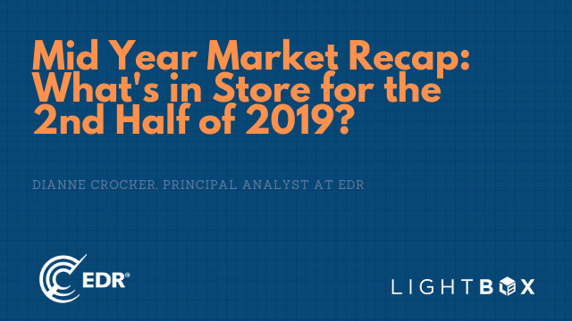 Mid-Year Market Recap: What's in Store for the 2nd Half of 2019?