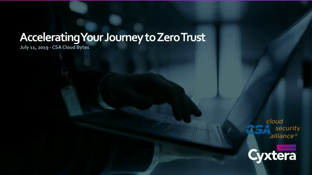 Accelerating Your Journey to Zero Trust
