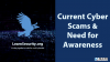 Current Cyber Scams & Need for Awareness