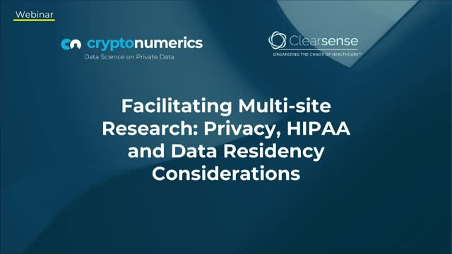 Facilitating Multi-Site Research: Privacy, HIPAA and Data Residency