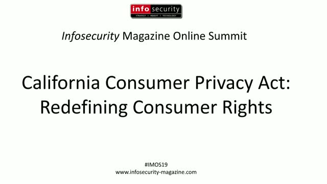 #IMOS19 - California Consumer Privacy Act: Redefining Consumer Rights