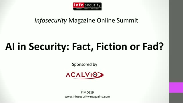 #IMOS19 - AI in Security: Fad, Fiction or Fact?