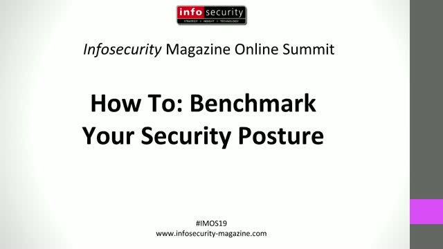 #IMOS19 - How To: Benchmark Your Security Posture