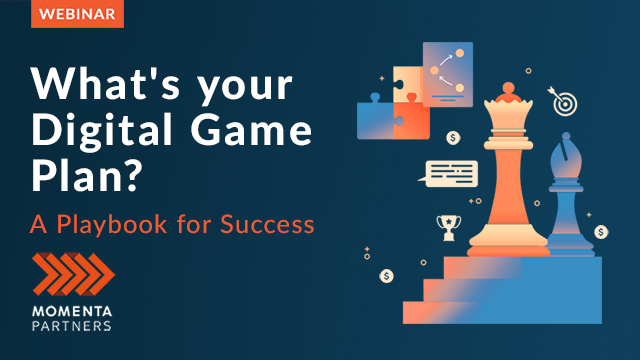 What's Your Digital Game Plan? A Playbook For Success