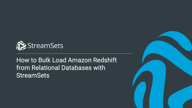 Bulk Load Amazon Redshift from Relational Databases with StreamSets