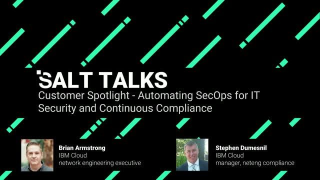 Customer Spotlight - Automating SecOps for IT Security and Continuous Compliance