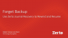 Forget Backup – Use Zerto Journal Recovery to Rewind and Resume