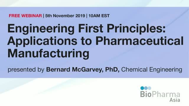 Engineering First Principles: Applications to Pharmaceutical Manufacturing
