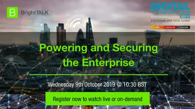 Powering and Securing the Digital Enterprise