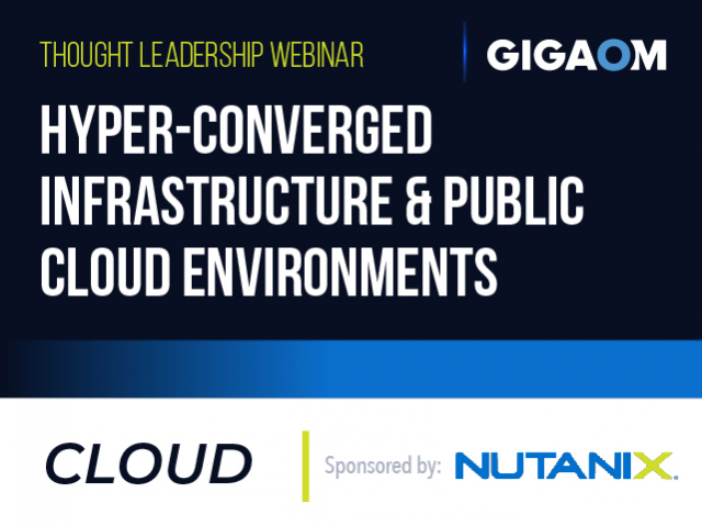 Hyper-Converged Infrastructure & Public Cloud Environments