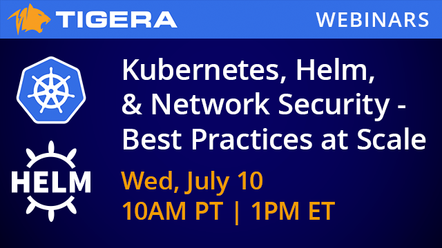 Kubernetes, Helm, And Network Security: Best Practices at Scale