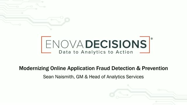Modernizing Online Application Fraud Detection & Prevention