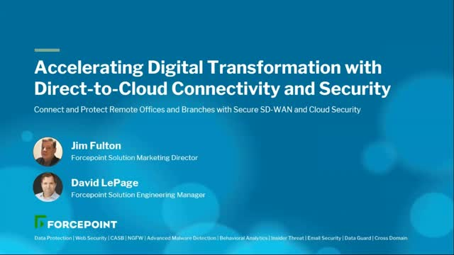 Digital Transformation Discussion with Forcepoint Connectivity and Security