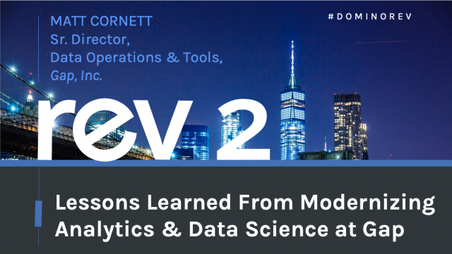 Lessons Learned from Modernizing Analytics & Data Science at Gap