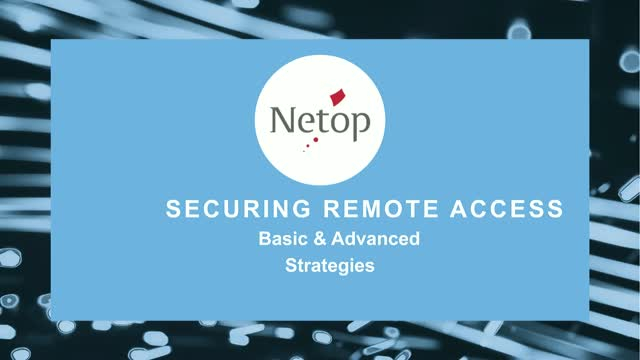 Securing Remote Access - Basic and Advanced Strategies