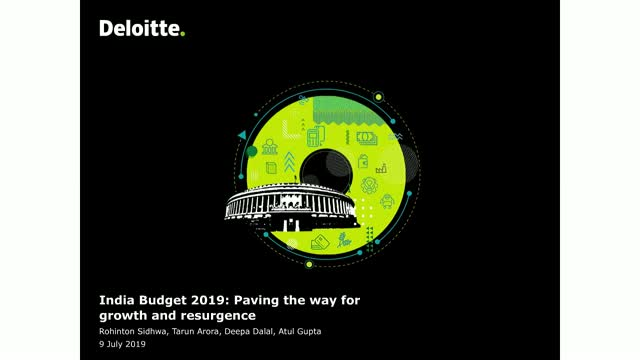 India Budget 2019: Paving the way for growth and resurgence