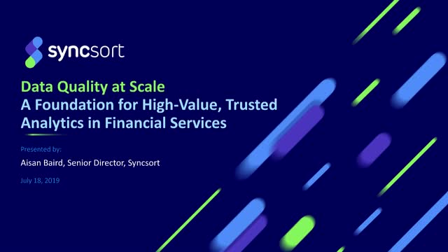 Data Quality: Foundation for High-Value, Trusted Analytics in Financial Services
