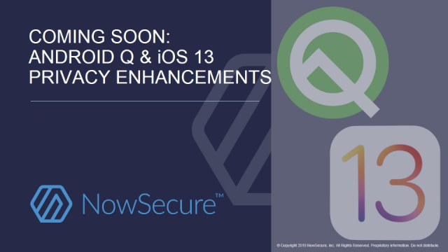 Coming Soon: Android Q & iOS 13 Privacy Enhancements