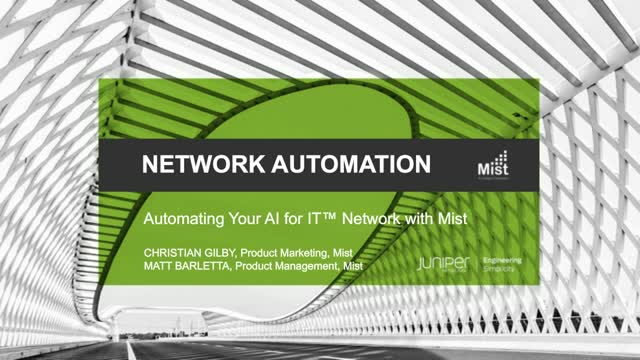 Automating your AI for IT™ Network with Mist