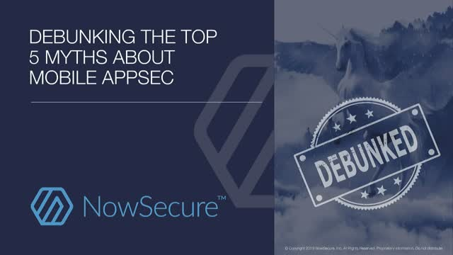 Debunking the Top 5 Myths About Mobile AppSec