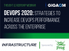 DevOps 2020: Strategies to Increase DevOps Performance Across the Enterprise