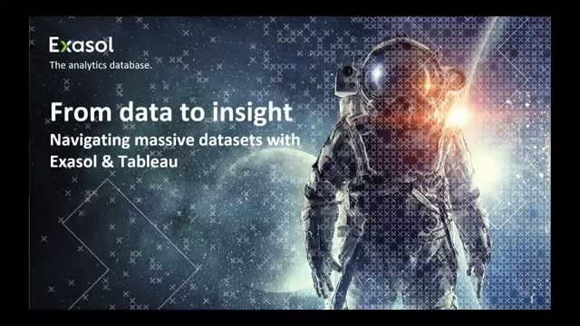 From data to insight. Navigating massive datasets with Exasol & Tableau