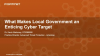 What Makes Local Government an Enticing Cyber Target