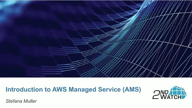 Introduction to AWS Managed Service (AMS)