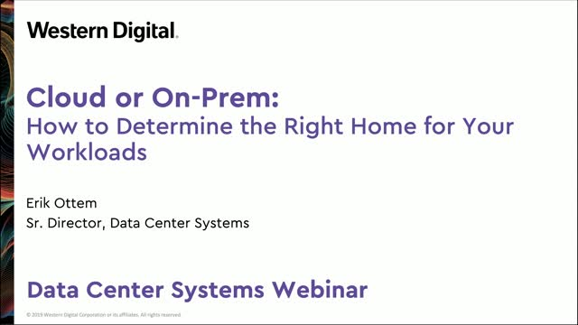 Cloud or On-Prem: How to Determine the Right Home for Your Workloads
