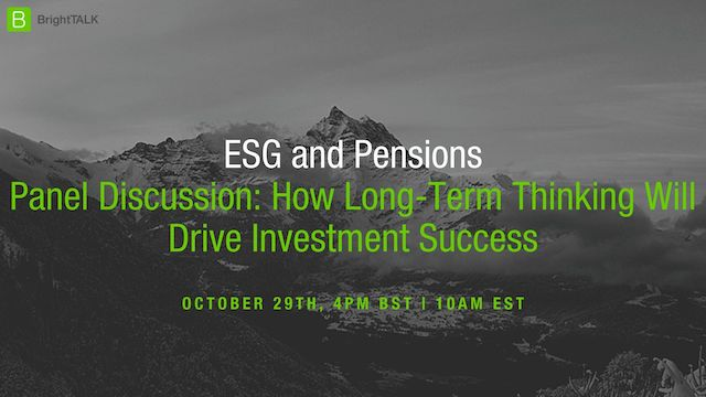 ESG and Pensions: How Long-Term Thinking Will Drive Investment Success