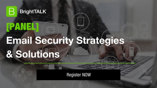 [PANEL] Email Security Strategies and Solutions