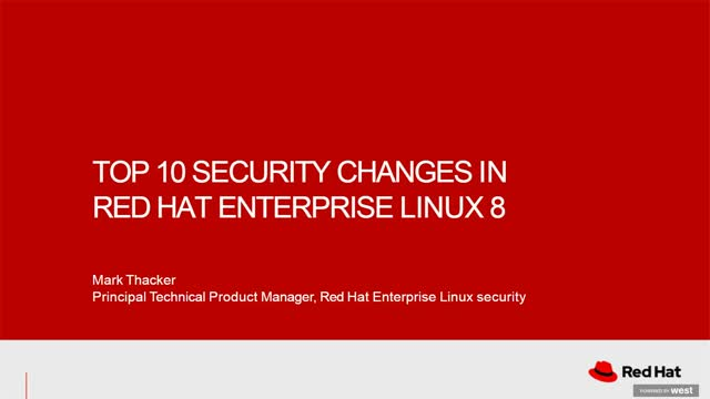 Top 10 Security Changes in Red Hat Enterprise Linux 8