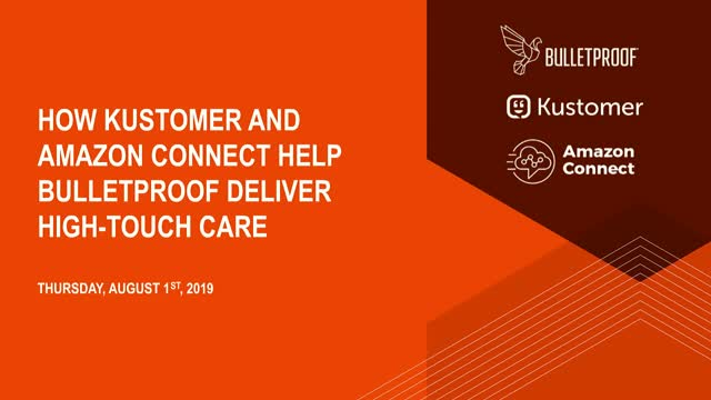 How Kustomer and Amazon Connect Help Bulletproof Deliver High-Touch Care