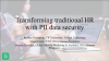 Transforming Traditional HR with PII Data Security