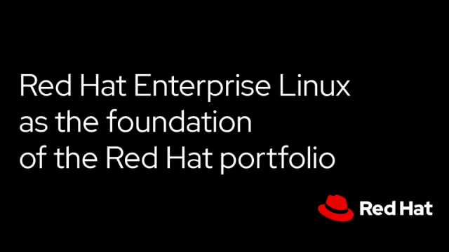 Red Hat Enterprise Linux as the foundation of the Red Hat portfolio