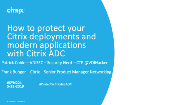 How to protect your Citrix deployments and modern applications with Citrix ADC