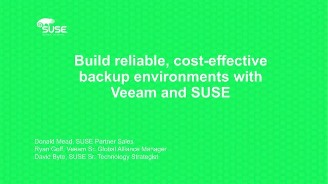 Build reliable, cost-effective backup environments with Veeam and SUSE