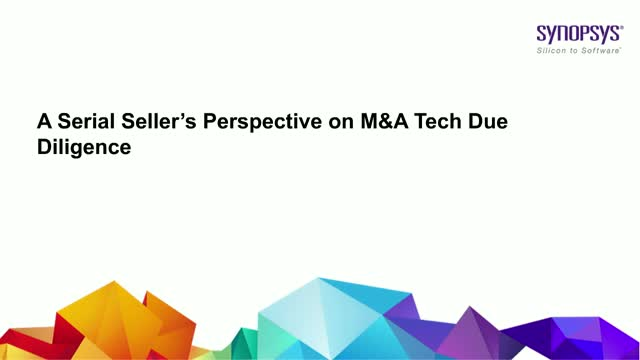 A Serial Seller's Perspective on M&A Tech Due Diligence