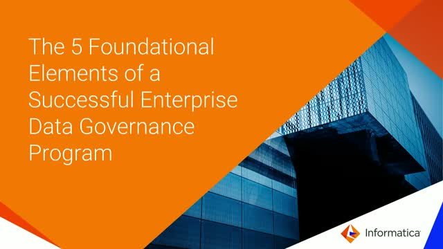 5 Foundational Elements of a Successful Enterprise Data Governance