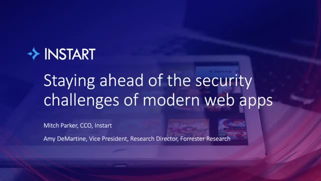 Staying ahead of the security challenges of modern web apps