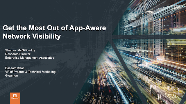 Get the Most Out of App-Aware Network Visibility